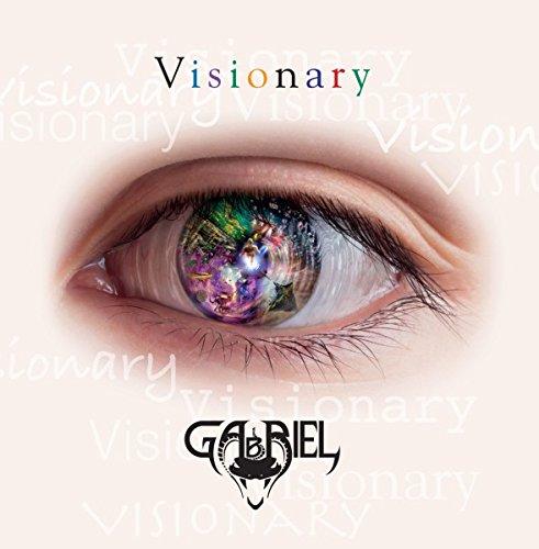 GABRIEL - Visionary