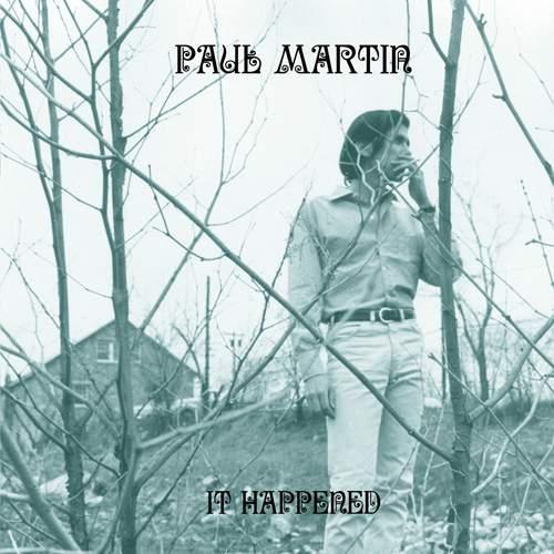 PAUL MARTIN - It Happened