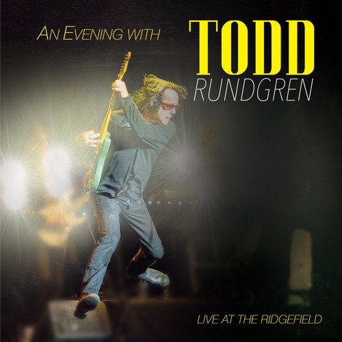 TODD RUNDGREN - An Evening With... Live At The Ridgefield