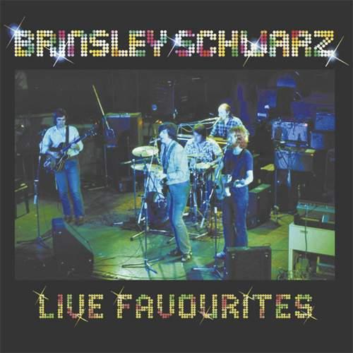 BRINSLEY SCHWARZ - Live Favourites