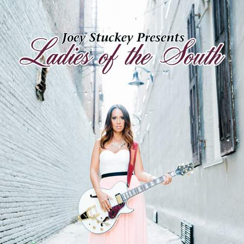 VARIOUS ARTISTS - Joey Stuckey Presents Ladies Of The South