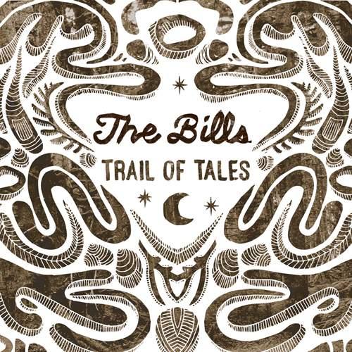 THE BILLS - Trail Of Tales