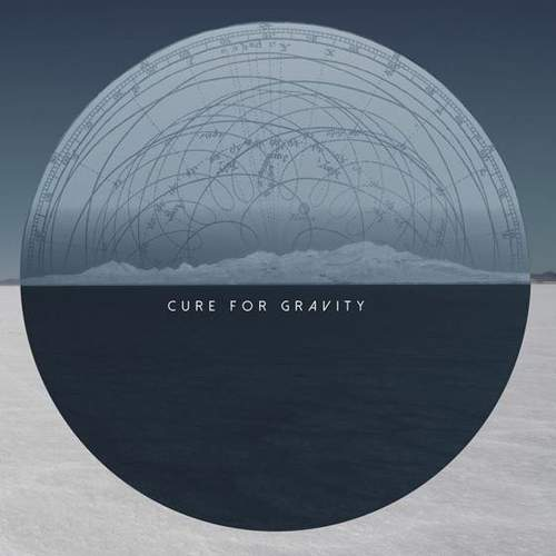 CURE FOR GRAVITY - Cure For Gravity