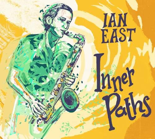 IAN EAST - Inner Paths