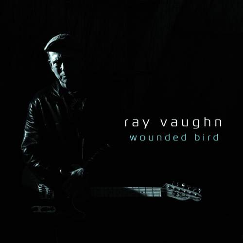 RAY VAUGHN - Wounded Bird