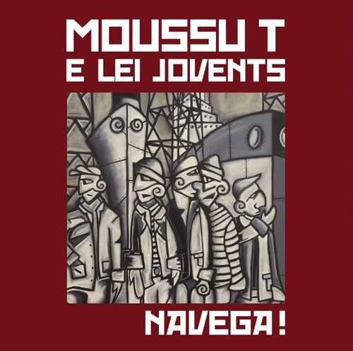 MOUSSU T E LEI JOVENTS - Navega!