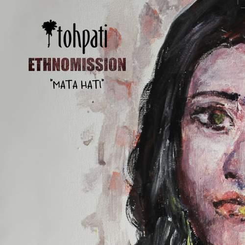 TOHPATI ETHNOMISSION - Mata Hati