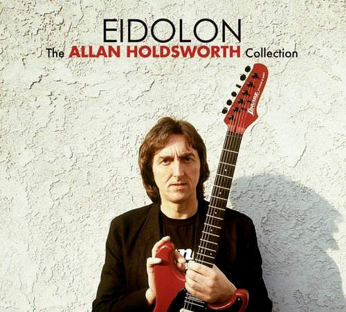 ALLAN HOLDSWORTH - Eidolon