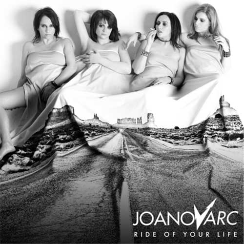 JOANovARC - Ride Of Your Life