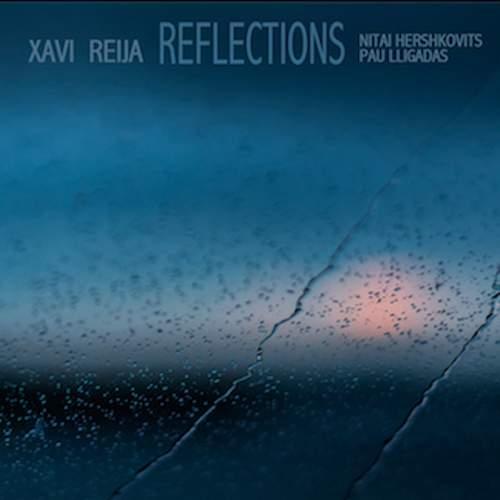 XAVI REIJA - Reflections