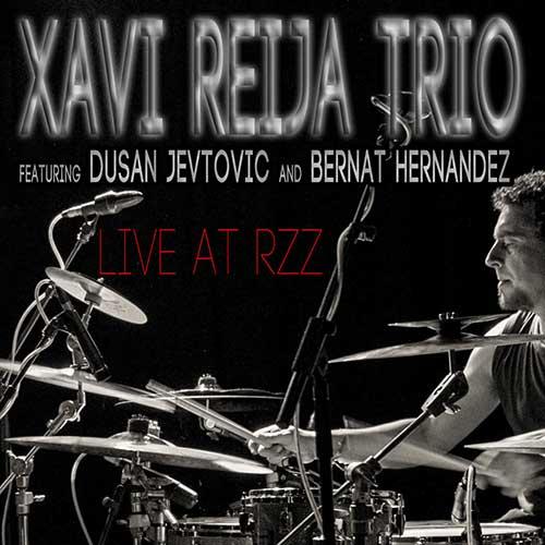 XAVI REIJA - Live At RZZ Barcelona