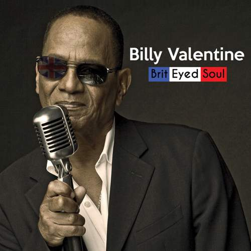 BILLY VALENTINE - Brit Eyed Soul