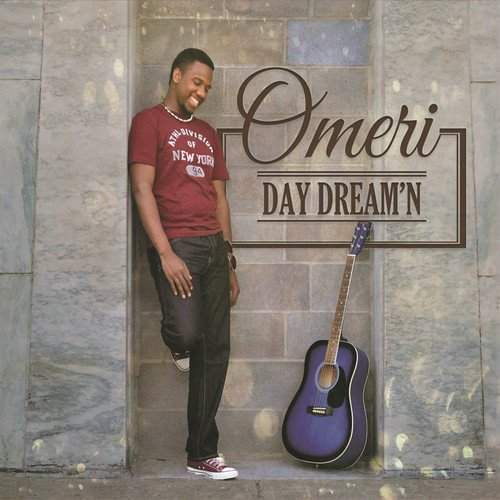 OMERI - Day Dream'n