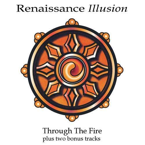RENAISSANCE ILLUSION - Through The Fire