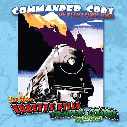 COMMANDER CODY AND HIS LOST PLANET AIRMEN - Live From Ebbets Field