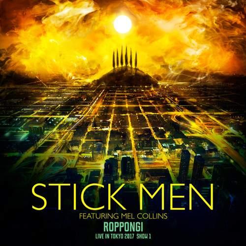 STICK MEN - Roppongi - Live In Tokyo 2017 - Show 1