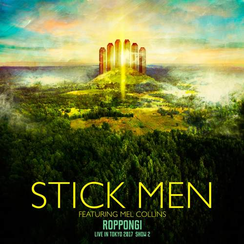 STICK MEN - Roppongi - Live In Tokyo 2017 - Show 2