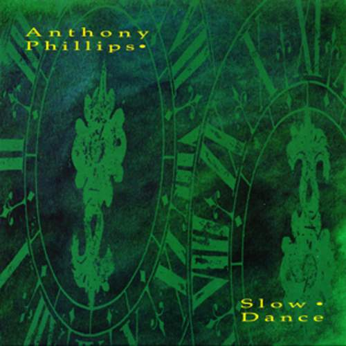 ANTHONY PHILLIPS - Slow Dance