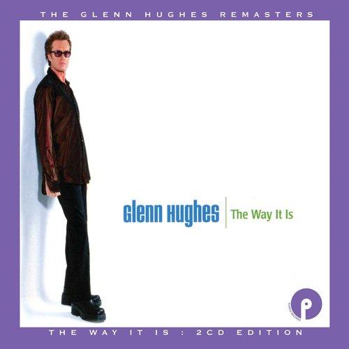 GLENN HUGHES - The Way It Is