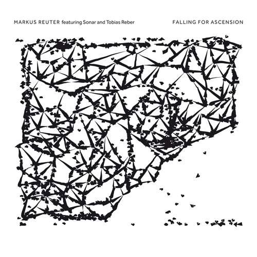 MARKUS REUTER - Falling For Ascension