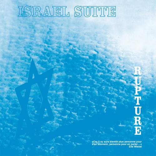 RUPTURE - Israel Suite
