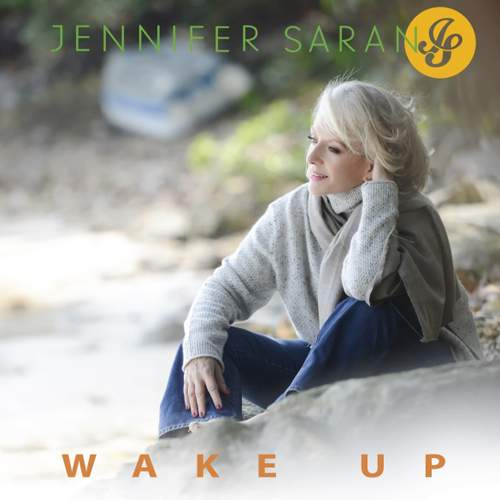 JENNIFER SARAN - Wake Up