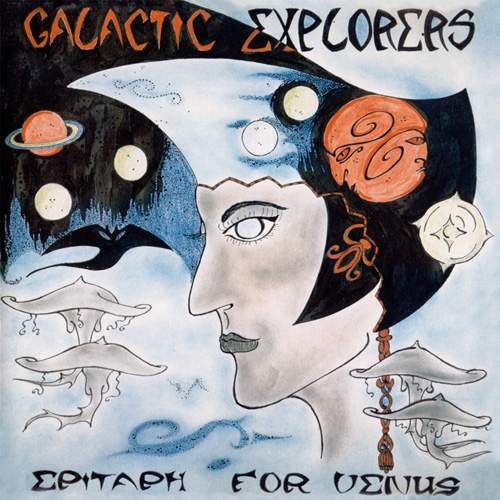 GALACTIC EXPLORERS - Epitaph For Venus