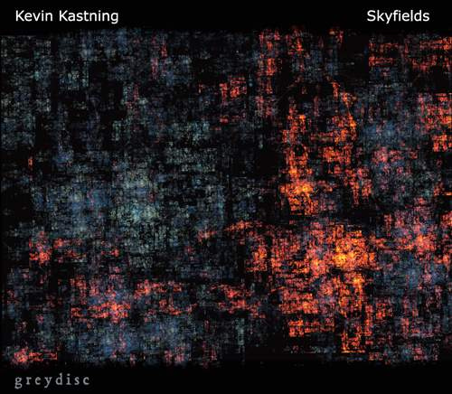 KEVIN KASTNING - Skyfields