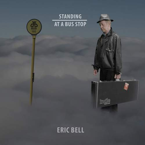 ERIC BELL - Standing At A Bus Stop