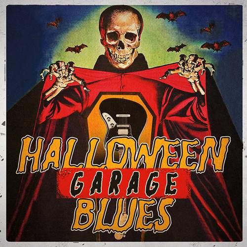VARIOUS ARTISTS - Halloween Garage Blues