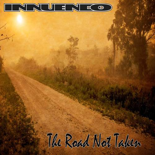 INNUENDO - The Road Not Taken