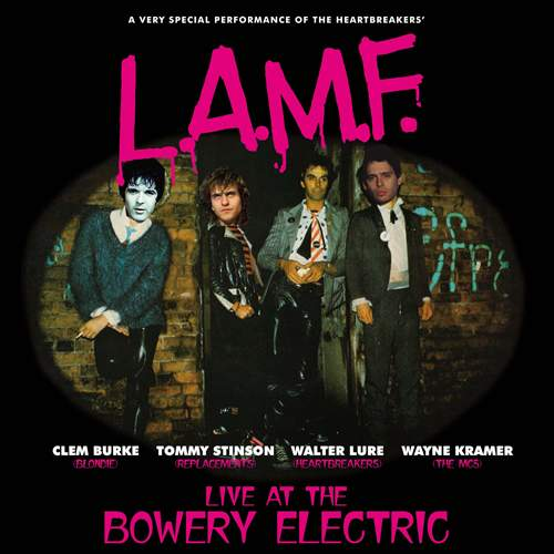 L.A.M.F. - Live At The Bowery Electric
