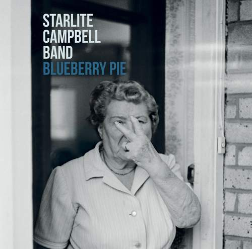 STARLITE CAMPBELL BAND - Blueberry Pie