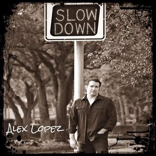 ALEX LOPEZ - Slowdown