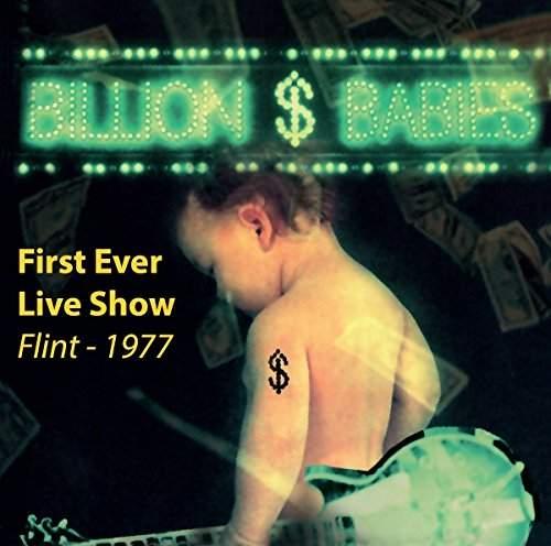 BILLION DOLLAR BABIES - First Ever Live Show - Flint 1977