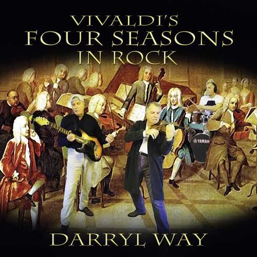 DARRYL WAY - Vivaldi's Four Seasons In Rock