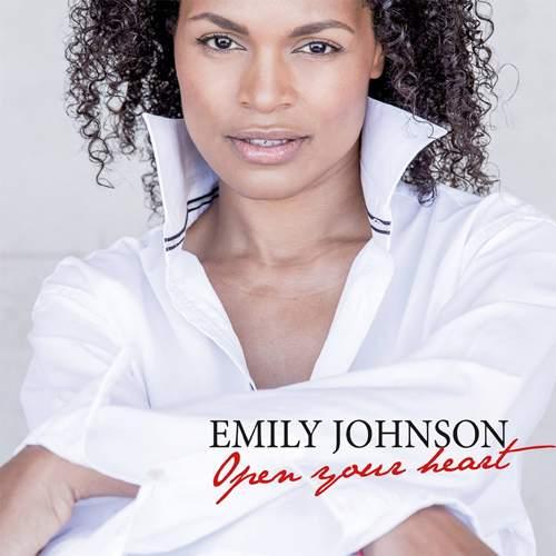 EMILY JOHNSON - Open Your Heart