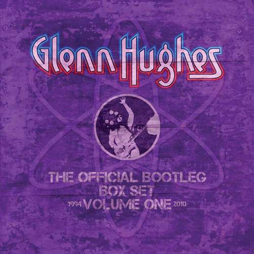 GLENN HUGHES - The Official Bootleg Box Set - Volume One