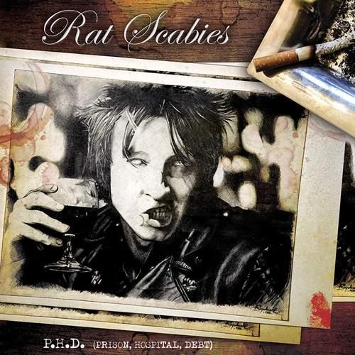 RAT SCABIES - P.H.D. (Prison, Hospital, Debt)