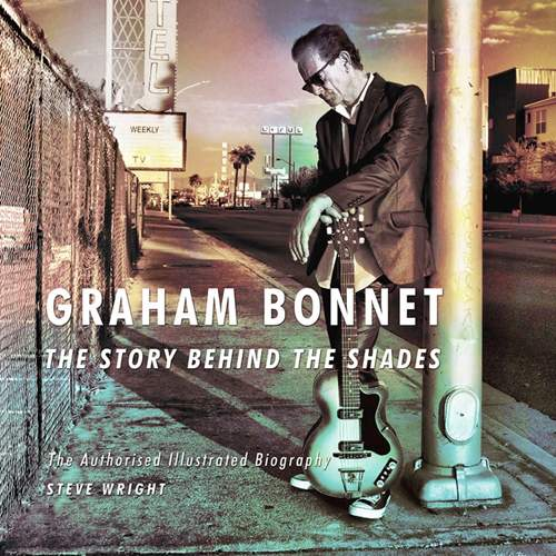 Steve Wright: Graham Bonnet - The Story Behind The Shades