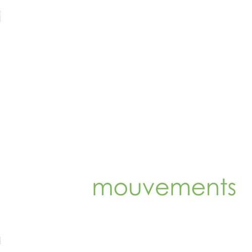 MOUVEMENTS - Mouvements