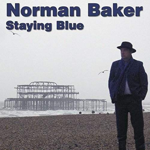 NORMAN BAKER - Staying Blue