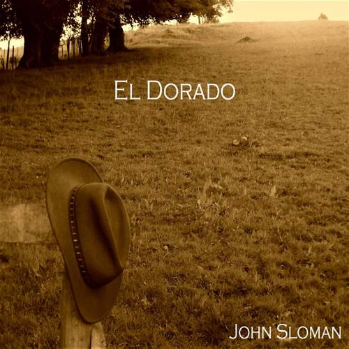 JOHN SLOMAN - El Dorado