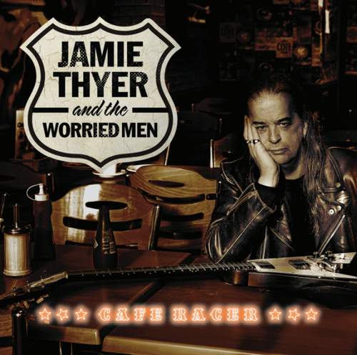 JAMIE THYER and THE WORRIED MEN - Cafe Racer