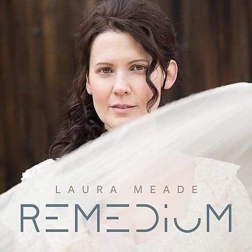 LAURA MEADE - Remedium