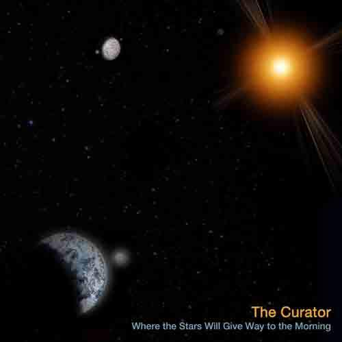 THE CURATOR - Where The Stars Will Give Way To The Morning