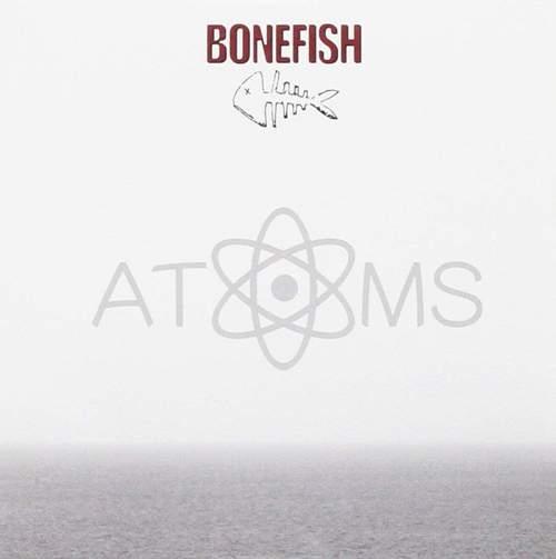 BONEFISH - Atoms