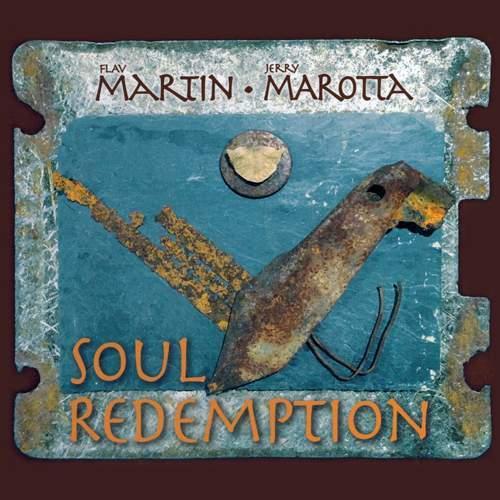 FLAV MARTIN & JERRY MAROTTA - Soul Redemption