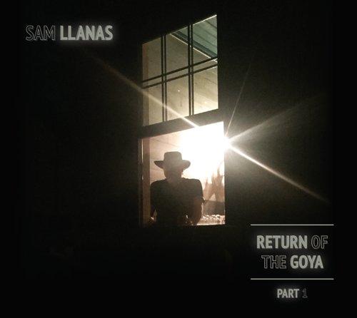 SAM LLANAS - Return Of The Goya - Part 1