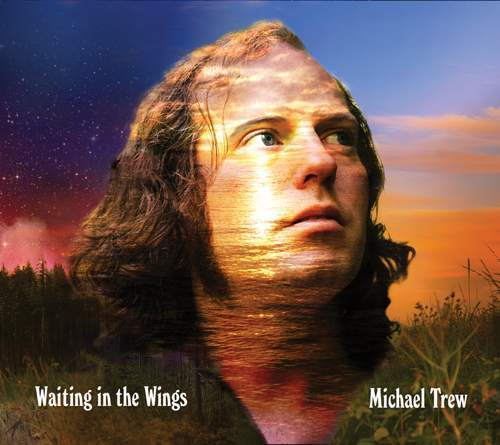 MICHAEL TREW - Waiting In The Wings